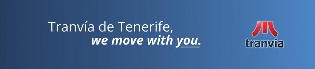 Tranvía de Tenerife. We move with you